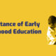 Importance of Early Childhood Education